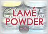 LAME POWDER